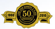 LoneStar Banners and Flags : Creating Custom Banners Since 1960